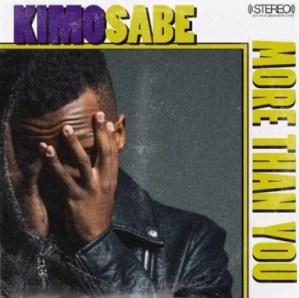 Kimosabe - More Than You